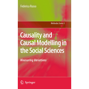 Causality and Causal Modelling in the Social Sciences - Measuring Variations