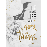 Grace & Hope - Wand- und Standbild - He fills my Life with good things.
