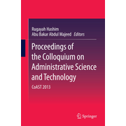 Proceedings of the Colloquium on Administrative Science and Technology - CoAST 2013