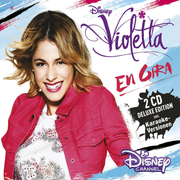 Violetta: En Gira - Der Original-Soundtrack zur TV-Serie (Staffel 3, Vol. 1) / Deluxe Edition