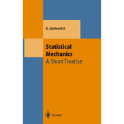 Statistical Mechanics - A Short Treatise