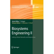 Biosystems Engineering II - Linking Cellular Networks and Bioprocesses