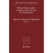 Algebras, Rings and Modules - Volume 2