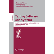 Testing Software and Systems - 22nd IFIP WG 6.1 International Conference, ICTSS 2010, Natal, Brazil, November 8-10, 2010, Proceedings