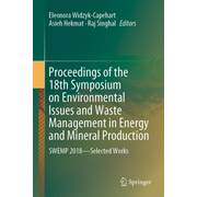Proceedings of the 18th Symposium on Environmental Issues and Waste Management in Energy and Mineral Production - SWEMP 2018—Selected Works