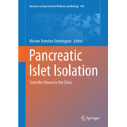 Pancreatic Islet Isolation - From the Mouse to the Clinic