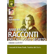 Anne Frank - Raconti dell'allogio Segreto