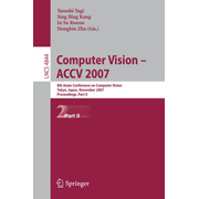 Computer Vision - ACCV 2007 - 8th Asian Conference on Computer Vision, Tokyo, Japan, November 18-22, 2007, Proceedings, Part II