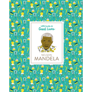 Nelson Mandela - Little Guides to Great Lives