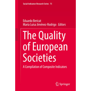The Quality of European Societies - A Compilation of Composite Indicators