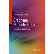 Graphene Nanoelectronics - From Materials to Circuits