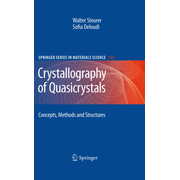 Crystallography of Quasicrystals - Concepts, Methods and Structures