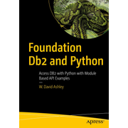 Foundation Db2 and Python - Access Db2 with Module-Based API Examples Using Python