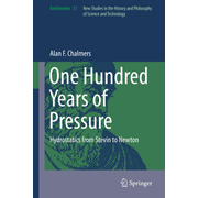 One Hundred Years of Pressure - Hydrostatics from Stevin to Newton