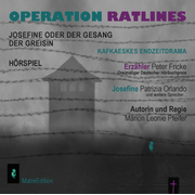 Operation Ratlines - Josefine oder der Gesang der Greisin