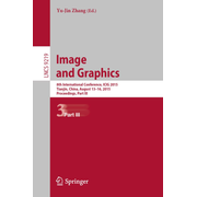 Image and Graphics - 8th International Conference, ICIG 2015, Tianjin, China, August 13-16, 2015, Proceedings, Part III
