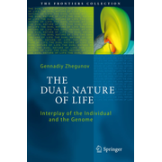 The Dual Nature of Life - Interplay of the Individual and the Genome