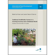 Traditional Smallholder Farmers in a Growing Economy and a Globalized World - Evidence from the State of Yucatan