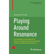 Playing Around Resonance - An Invitation to the Search of Periodic Solutions for Second Order Ordinary Differential Equations