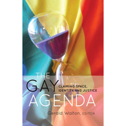 The Gay Agenda - Claiming Space, Identity, and Justice