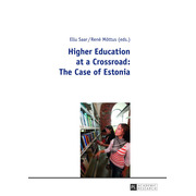 Higher Education at a Crossroad: The Case of Estonia