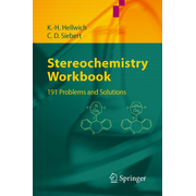 Stereochemistry - Workbook - 191 Problems and Solutions