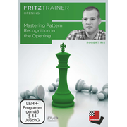 Mastering Pattern Recognition in the Opening - Fritztrainer - interaktives Video-Schachtraining