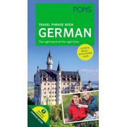 PONS Travel Phrase Book German - The right word at the right time. Listen & speak – with sound files