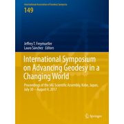 International Symposium on Advancing Geodesy in a Changing World - Proceedings of the IAG Scientific Assembly, Kobe, Japan, July 30 – August 4, 2017