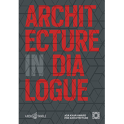 Architecture in Dialogue - Aga Khan Award for Architecture 2019