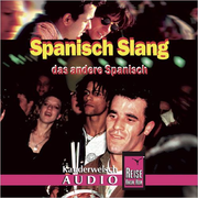 Reise Know-How Kauderwelsch AUDIO Spanisch Slang (Audio-CD)