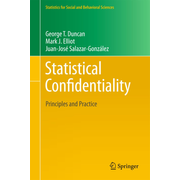 Statistical Confidentiality - Principles and Practice