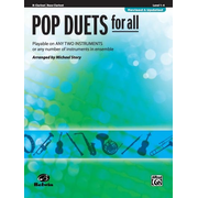 Pop Duets for All - Bb Clarinet / Bass Clarinet - Playable on Any Two Instruments or Any Number of Instruments in Ensemble