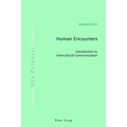 Human Encounters - Introduction to Intercultural Communication