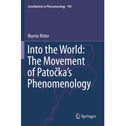 Into the World: The Movement of Patočka's Phenomenology