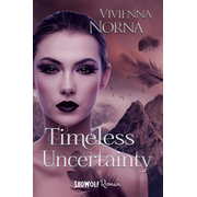 Timeless Uncertainty (Timeless, Band 2)