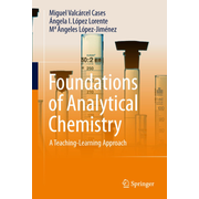 Foundations of Analytical Chemistry - A Teaching–Learning Approach