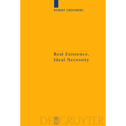 Real Existence, Ideal Necessity - Kant's Compromise, and the Modalities without the Compromise