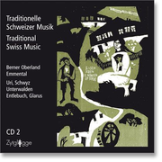 Traditionelle Schweizer Musik: Traditional Swiss Music, Vol. 2