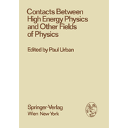 Contacts Between High Energy Physics and Other Fields of Physics