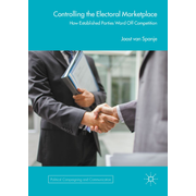 Controlling the Electoral Marketplace - How Established Parties Ward Off Competition