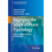 Enlarging the Scope of Peace Psychology - African and World-Regional Contributions