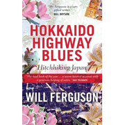 Allen & Unwin Hokkaido Highway Blues book Travel writing English Paperback 432 pages