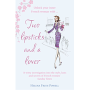 Frith Powell, H: Two Lipsticks and a Lover