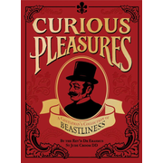 Curious Pleasures
