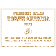 Whiskey Atlas North America 2021 - Whiskey Distilleries in the USA, Canada and Mexico