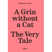 A Grin Without a Cat – The Very Tale - (Deutsch/Englisch)