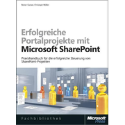 Microsoft Erfolgreiche Portalprojekte mit SharePoint software manual German 377 pages