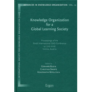 Knowledge Organization for a Global Learning Society - Proceedings of the Ninth International ISKO Conference, 4-7 July 2006, Vienna, Austria