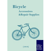 Bicycle Accessoires and Repair Supplies (1918)